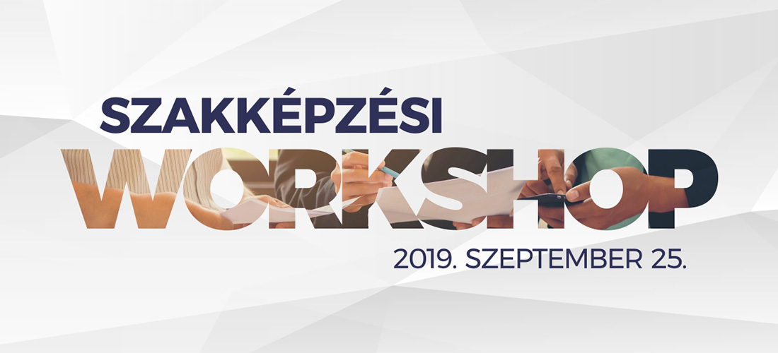 Szakképzési Workshop 2019.