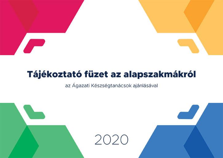 Tajekoztato_fuzet_az_alapszakmakrol_2020_b5